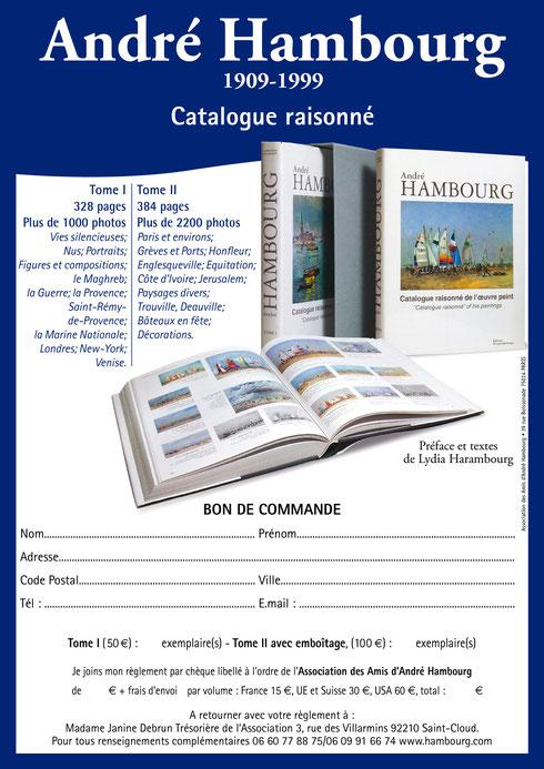 Vous voulez acheter le catalogue raisonné de André Hambourg en téléchargeant le bon de commande à imprimer
