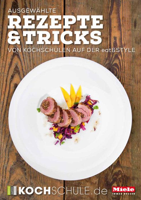 Rezepte & Tricks von Kochschulen auf der eat&STYLE