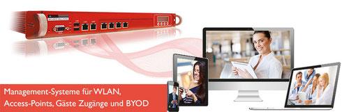 Management Systeme für WLAN, Access-Points, Gäste Zugänge und BYOD