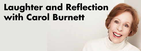 2016 An Evening of Laughter and Reflection with Carol Burnett