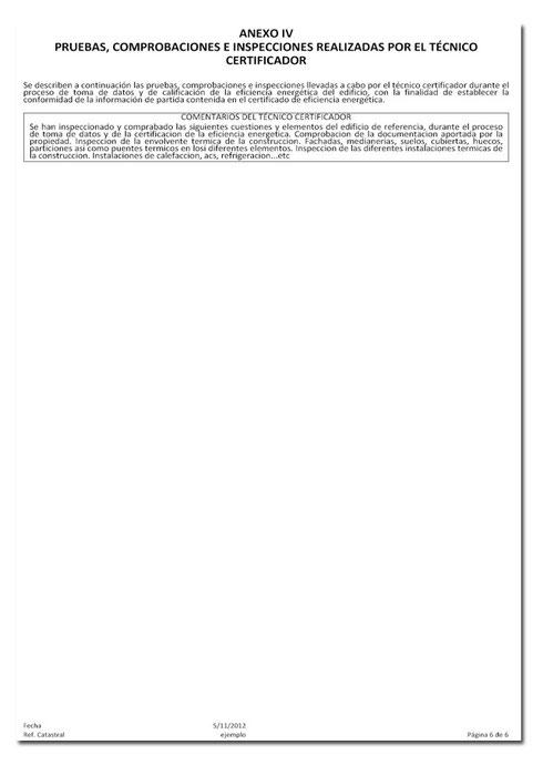 Anexo IV. Pruebas, comprobaciones e inspecciones realizadas por el técnico certificador.