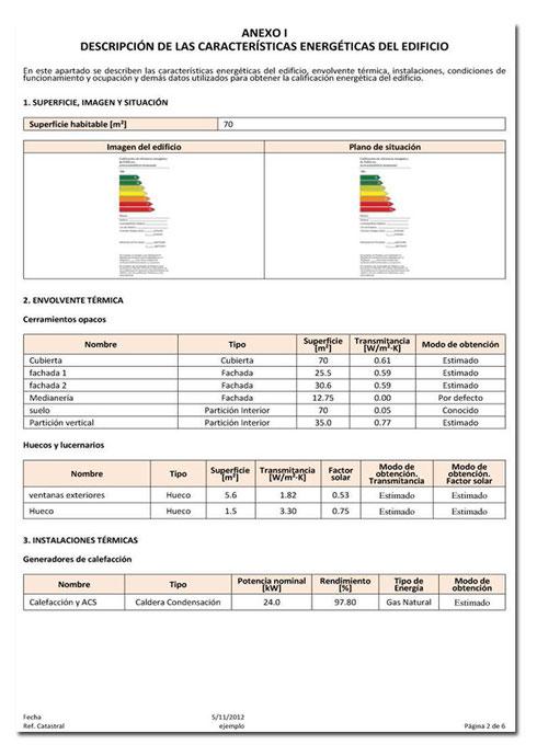 Anexo I. Descripción de las caracteristicas energéticas del edificio.  En este apartado del informe se desarrollan las cracateristicas del inmueble desde un punto de vista energético.