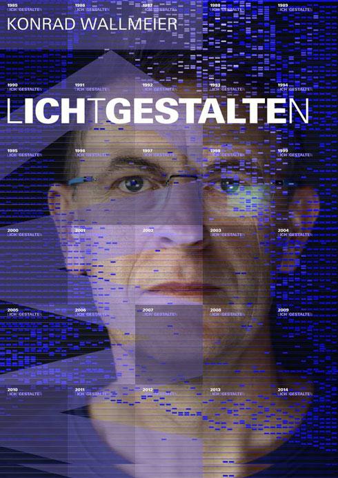 Konrad Wallmeier LICHTGESTALTEN