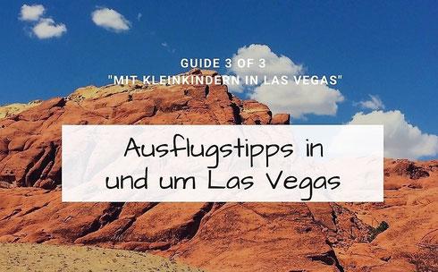 Die besten Ausflüge von Las Vegas aus mit Kindern.