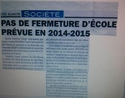 (2014). Pas de fermeture d'école prévues en 2014-2015. Journal de l'Oie Blanche, 29(10)