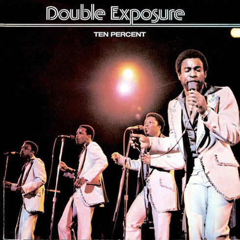 the Funky Soul story - Double Exposure - Ten Percent
