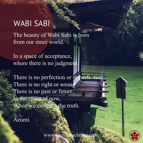 Wabi Sabi, Azumi Uchitani, Wabi Sabi quotes