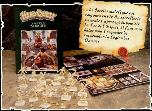 Le Retour Du Sorcier est la deuxième extension du jeu HeroQuest. Elle rajoute des figurines de squelettes, de zombies et de momies, 10 nouvelles quêtes qui se suivent, de nouvelles règles et cartes ainsi que de nouveaux éléments cartonnés.
