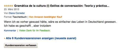 Opinión de una lectora en Amazon.com: Si lo hubiera sabido antes mi vida en Alemania habría sido más fácil. Lo he conseguido de todas formas, pero...
