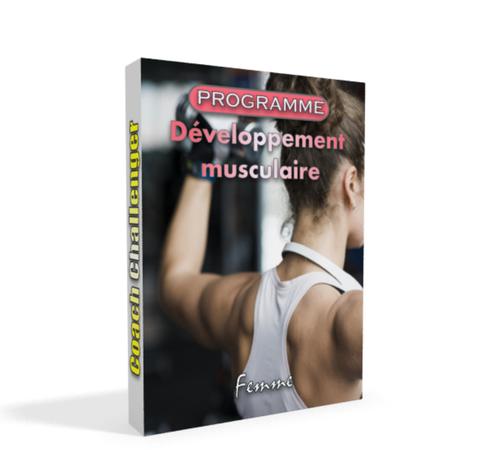 programme-developpement-musculaire-femme-coachchallenger.fr