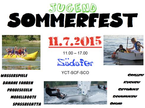 Bezirksjugendfest 2015 am Südufer, ausgerichtet von der Segel-Gemeinschaft-Südufer Tegel (SCO, SCF und YCT)