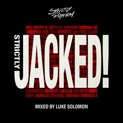 Strictly Jacked Mixed by Luke Solomon