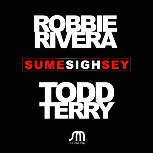 Robbie Rivera & Todd Terry