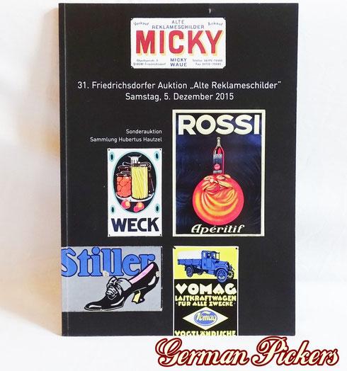 Micky Waue Auktion - Katalog  Der Katalog zur Auktion  Alle Schilder sauber abgebildet mit Beschreibung und Wertangaben.