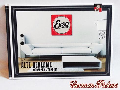 Alte Reklame - Moderner Wohnkult  Herausgeber: Historische Werbeobjekte  Diverse Abbildungen von Emailschilder sowie Hinterglasschildern. Teilweise mit Preisangaben in Euro.