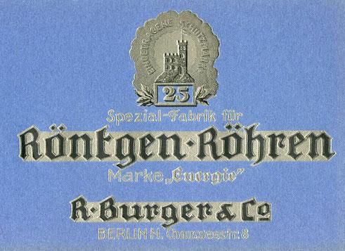 """Röntgen-Röhren Werbung Marke """"Energie"""" der Firma R. Burger & Co."""