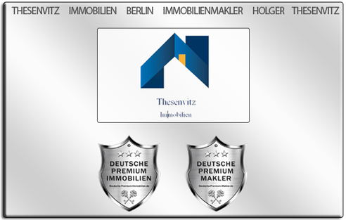 IMMOBILIENMAKLER BERLIN HOLGER THESENVITZ IMMOBILIEN MAKLER BERLIN HOLGER THESENVITZ IMMOBILIEN IMMOBILIENANGEBOTE MAKLEREMPFEHLUNG
