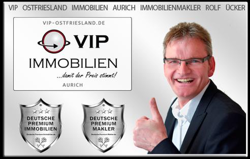 IMMOBILIENMAKLER AURICH ROLF ÜCKER VIP IMMOBILIEN OSTFRIESLAND