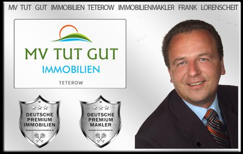 IMMOBILIENMAKLER TETEROW FRANK LORENSCHEIT IMMOBILIEN MV TUT GUT