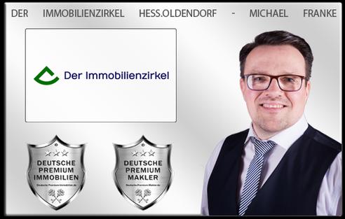 IMMOBILIENMAKLER HESSISCH OLDENDORF MICHAEL FRANKE DER IMMOBILIENZIRKEL IMMOBILIEN MAKLER IMMOBILIENANGEBOTE MAKLEREMPFEHLUNG IMMOBILIENBEWERTUNG IMMOBILIENAGENTUR IMMOBILIENVERMITTLER