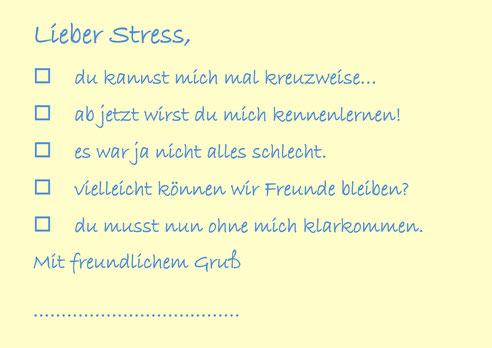 Lieber Stress, du kannst mich mal (Postkarte) Wolfgang C. Reschke, Burnout-Präventionsberater