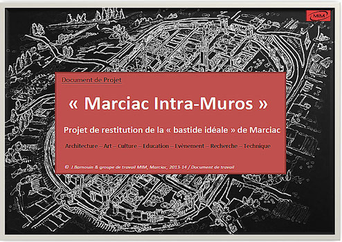 "Projet ""Marciac Intra Muros"""