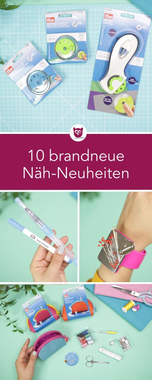 [Werbung] 10 Näh-Neuheiten von Nastjas Nähtipps: Näh-Gadgets von Prym die ihr noch nicht kennt und für jeden Näher toll sind. Video und Tipps von DIY Eule.