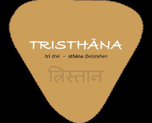 Tristhana bedeutet die Verbindung dreier Elemente. Im Fall von Ashtanga Yoga sind das Atmung, Bewegung und Blickrichtung (drsti).
