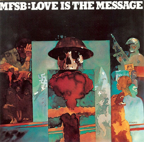 the Funky Soul story - MFSB - Love Is The Message