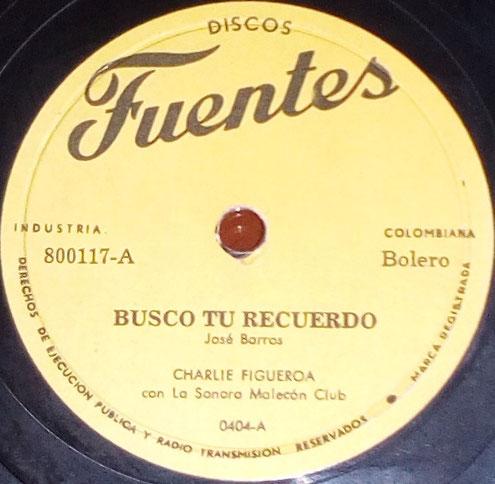 Busco tú recuerdo - Charlie Figueroa y Sonora Malecón Club - Fuentes 800117-A.