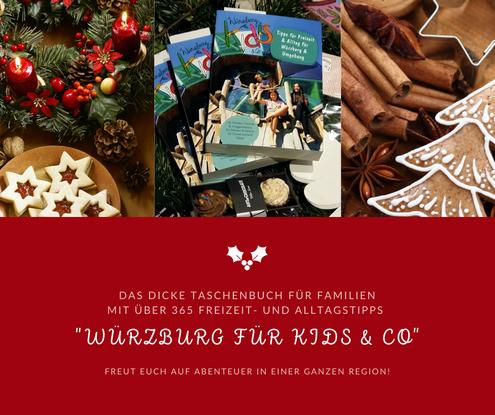 """Geschenktipp für Familien zu Weihnachten: Das Buch """"Würzburg für Kids & Co"""""""