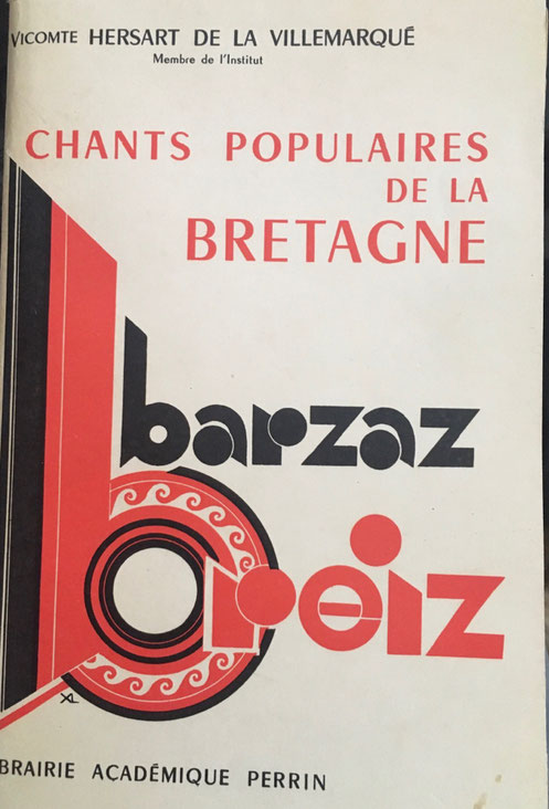 Barzaz Breiz par le vicomte Hersart de La Villemarqué