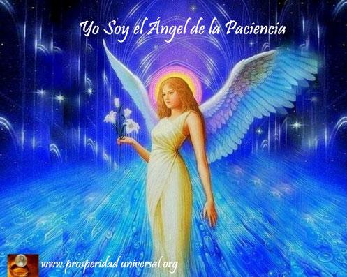 ÁNGELES DE LA LUZ DIVINA - PROSPERIDAD UNIVERSAL. YO SOY EL ANGEL DE LA PACIENCIA