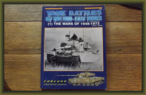 Tank Battles Of The Mid-East Wars (1) The Wars Of 1948-1973 by Steven Zaloga