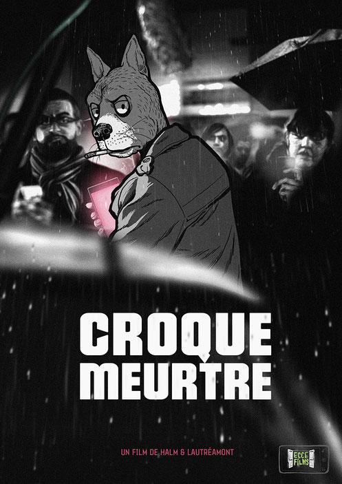 CROQUE MEURTRE - Affiche du Film - Halm & Lautréamont - 2016