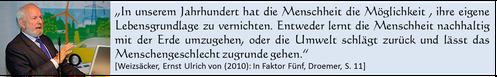 E. U. von Weizsäcker: Menschheit lernt oder geht zugrunde