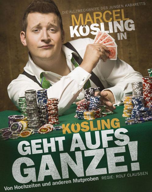 Marcel Kösling - Geht aufs Ganze am 26. Mai  2018 in Alveslohe im Bürgerhaus