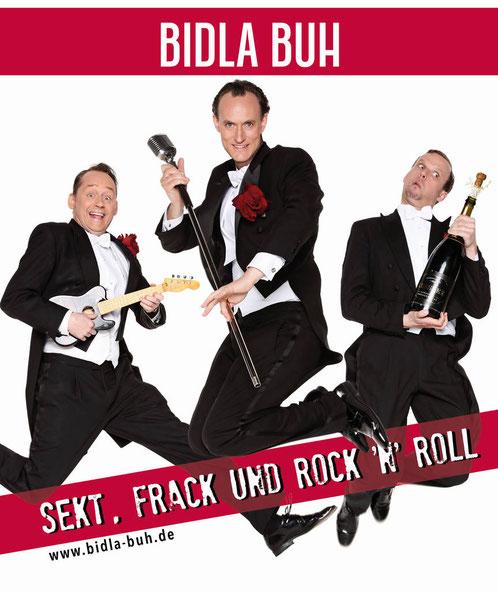 Bidla Buh - Sekt, Frack und Rock'n Roll - Ein knallbuntes Potpourri musikalisch-komödiantischer Leckerbissen