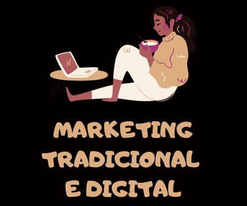 Marketing tradicional- marketing digital-