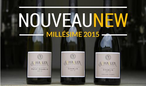 Nouveau millésime 2015 Domaine Camille et Laurent Schaller : Petit Chablis, Chablis, Chablis Vieilles Vignes