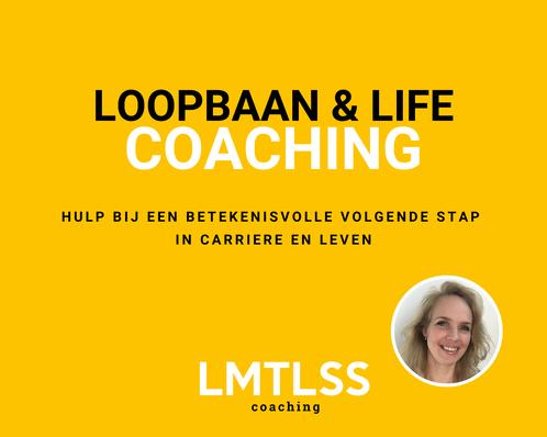 LMTLSS I loopbaan en life coach I hulp bij een betekenisvolle volgende stap in carriere en leven