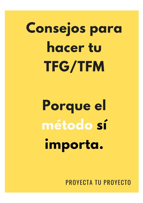 Consejos para realizar tu TFG o TFM