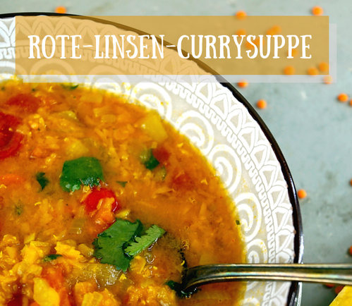 vegane Rote-Linsen-Currysuppe