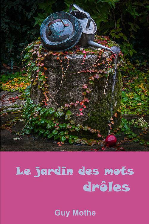 """1ère de couv. par Alain Largier """"Le jardin des mots drôles"""""""