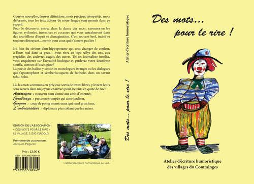 """Livre de l'atelier d'écriture humoristique """"Des Mots... pour le rire !"""" 152 pages d'humour collectif  12,90€"""
