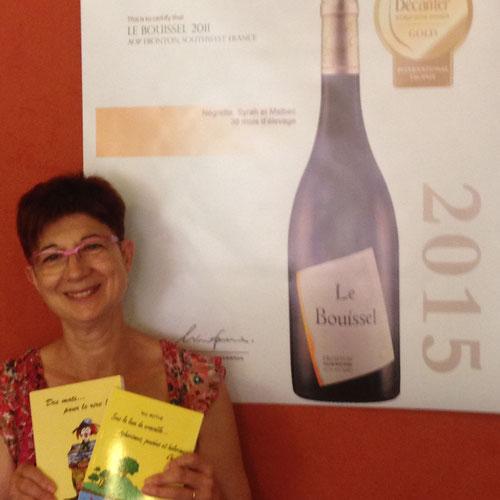 Anne Marie Selle la gaieté des livres d'humour rejoignent la joie de déguster le chateau Bouissel élu meilleur vin du monde