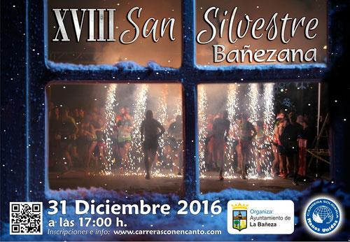 XVIII SAN SILVESTRE BAÑEZANA - La Bañeza, 31-12-2016