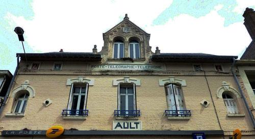 Ault- Bureau de la Poste, du Télégraphe et du Téléphone