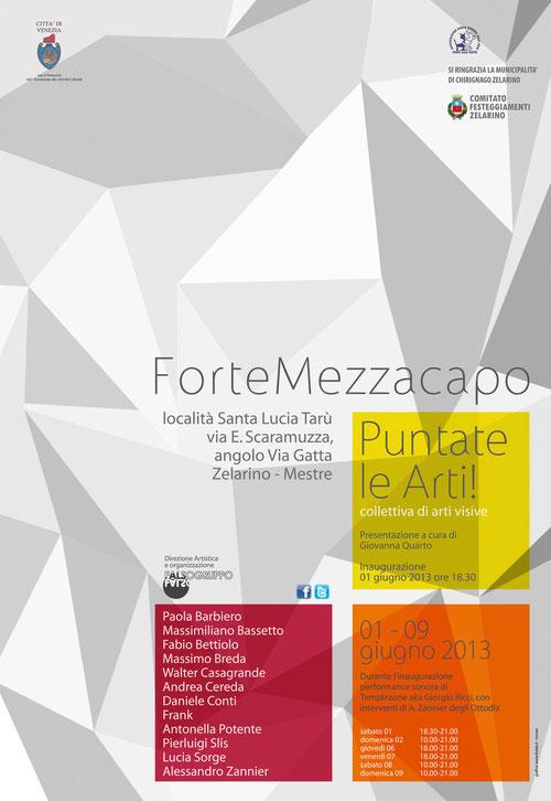 """Falsogruppo e il Comitato Festeggiamenti Zelarino presentano la mostra collettiva    """"Puntate le Arti!""""   Direzione artistica a cura di Falsogruppo"""
