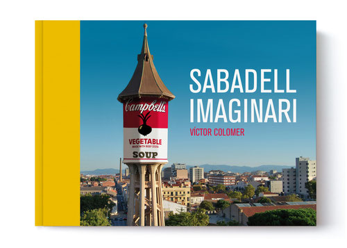 Llibre Sabadell Imaginari: 100 fotomuntatges